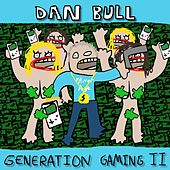 Generation Gaming II by Dan Bull