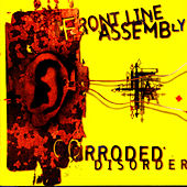 Corroded Disorder by Front Line Assembly