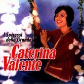 I Successi Della Grande Valente by Caterina Valente