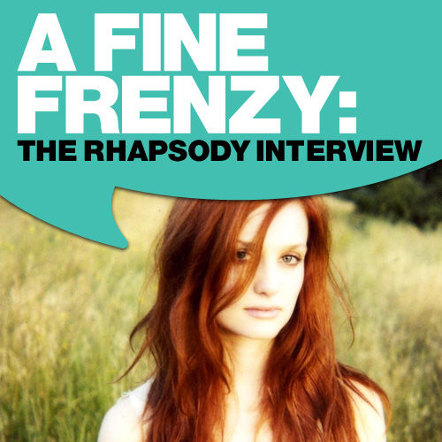 A Fine Frenzy: The Rhapsody Interview by A Fine Frenzy
