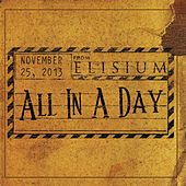 All in a Day by Elisium