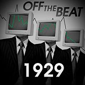 1929 by Off The Beat