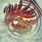 Summer Ashes (Remix Compilation) by KDrew