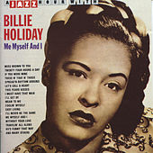 A Jazz Hour With Billie Holiday: Me, Myself and I by Billie Holiday