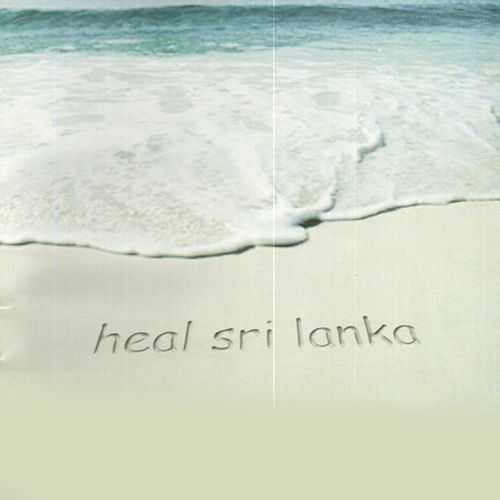 Heal Sri Lanka by Various Artists