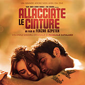 Allacciate le cinture (Original Motion Picture Soundtrack) by Various Artists