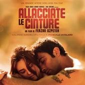 Allacciate le cinture (Original Motion Picture Soundtrack) by Various Artists