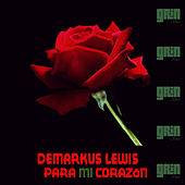 Para Mi Corazon by Demarkus Lewis
