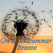 On A Midsummer Breeze by Feng Shui