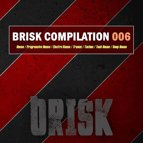 Brisk Compilation 005 by Various Artists