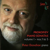 Prokofiev: Piano Sonatas, Vol. 1 by Peter Donohoe