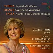 Turina: Rapsodia Sinfónica - Franck: Symphonic Variations - Falla: Nights in the Gardens of Spain by Valerie Tryon