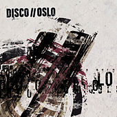 Disco//Oslo by Disco