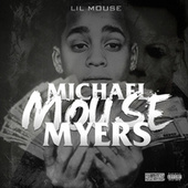 Michael Mouse Myers by Lil Mouse