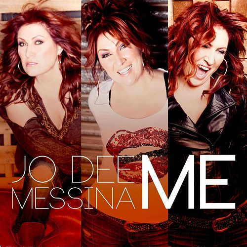 Me by Jo Dee Messina