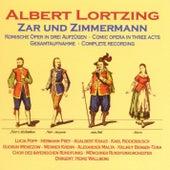 Lortzing: Zar und Zimmermann by Various Artists