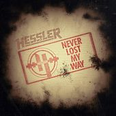 Never Lost My Way by Hessler