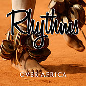 Rhythms Over Africa by Various Artists