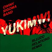Yukimwi by Owiny Sigoma Band