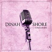 6 Pack of Hits by Dinah Shore