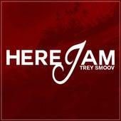 Here I Am by Trey Smoov