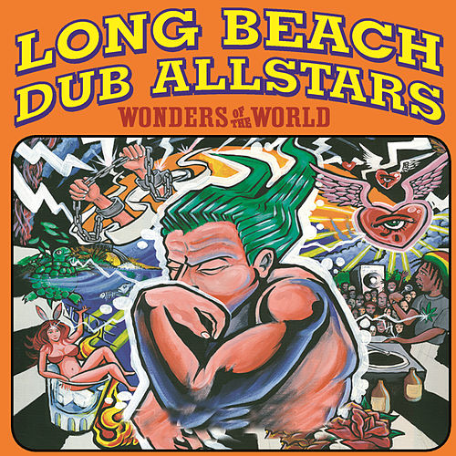 Wonders Of The World by Long Beach Dub Allstars