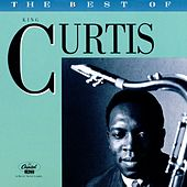The Best of King Curtis [Capitol #1] by King Curtis