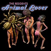 Animal Lover by The Residents