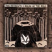 Mark Of The Mole by The Residents