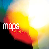A.M.A. Remixes by Maps