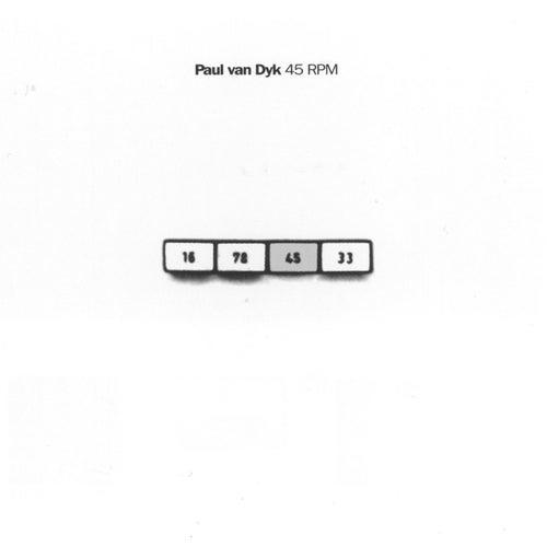 45 Rpm by Paul Van Dyk