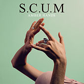 Amber Hands by S.C.U.M.