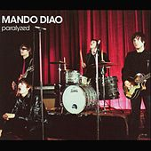 Paralyzed by Mando Diao