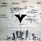 Anglia by Laibach
