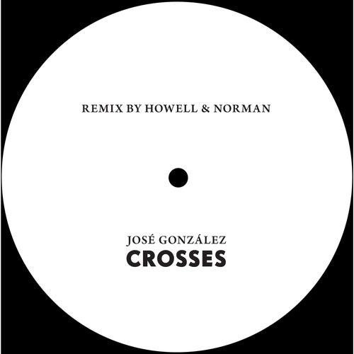 Crosses (Howell & Norman Remix) by José González