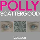 Cocoon Remixes by Polly Scattergood
