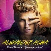 Dame tu amor by Alexander Acha