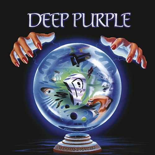 Slaves and Masters (Bonus Track Version) by Deep Purple