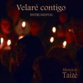 Velaré Contigo (Instrumental) by Taizé
