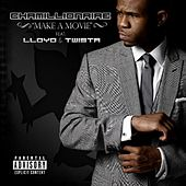 Make a Movie (feat. Lloyd & Twista) by Chamillionaire
