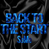 Back To The Start by SoMo