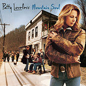 Mountain Soul von Patty Loveless