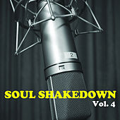 Soul Shakedown, Vol. 4 von Various Artists