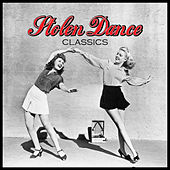 Stolen Dance Classics by Various Artists