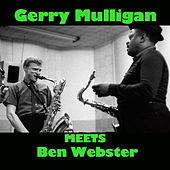 Gerry Mulligan Meets Ben Webster von Ben Webster