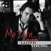 My Turn... by John Lloyd Young