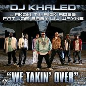 We Takin' Over by DJ Khaled