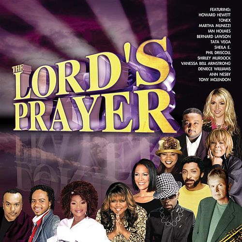 The Lord's Prayer  by Various Artists