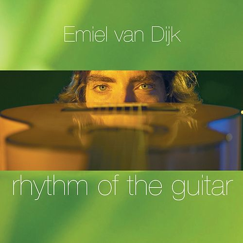 Rhythm of the Guitar by Emiel van Dijk