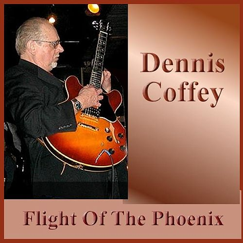 Flight Of The Phoenix by Dennis Coffey